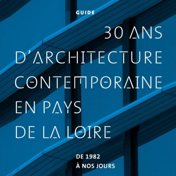 Guide de l'architecture de Pays de la Loire