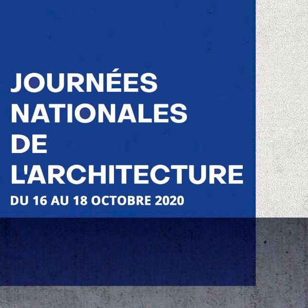 Journées Nationales de l'Architecture, 16, 17, 18 octobre 2020